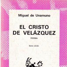 Livros em segunda mão: MIGUEL DE UNAMUNO - EL CRISTO DE VELAZQUEZ - AUSTRAL Nº 781 / 1976. Lote 209760188