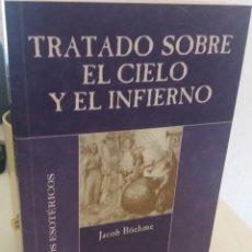 Livros em segunda mão: TRATADO SOBRE EL CIELO Y EL INFIERNO - BÖECHME, JACOB. Lote 209761427