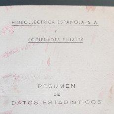 Libros de segunda mano: HIDROELECTRICA ESPAÑOLA Y SOCIEDADES FILIALES,RESUMEN DE DATOS ESTADISTICOS AÑO 1952. Lote 209762963