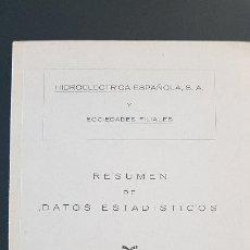 Libros de segunda mano: HIDROELECTRICA ESPAÑOLA Y SOCIEDADES FILIALES,RESUMEN DE DATOS ESTADISTICOS AÑO 1958. Lote 209763055