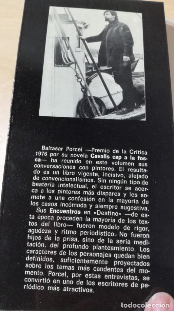 Libros de segunda mano: LA PALABRA DEL ARTE - BALTASAR PORCEL - RAYUELA ESQ301 OTROS - Foto 3 - 209771533