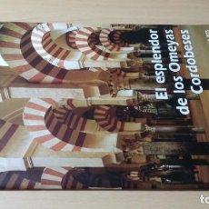 Libros de segunda mano: EL ESPLENDOR DE LOS OMEYAS CORDOBESES - EL LEGADO ANDALUSI Q304 OTROS. Lote 209771882