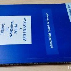 Libros de segunda mano: X PREMIO NARRATIVA POESIA Y ARTES PLASTICAS ISABEL DE PORTUGAL ZARAGOZA 2000 Q402 OTROS. Lote 209771935