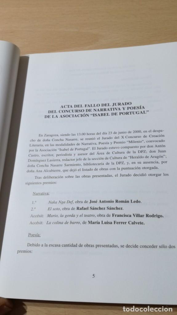 Libros de segunda mano: X PREMIO NARRATIVA POESIA Y ARTES PLASTICAS ISABEL DE PORTUGAL ZARAGOZA 2000 Q402 OTROS - Foto 4 - 209771935