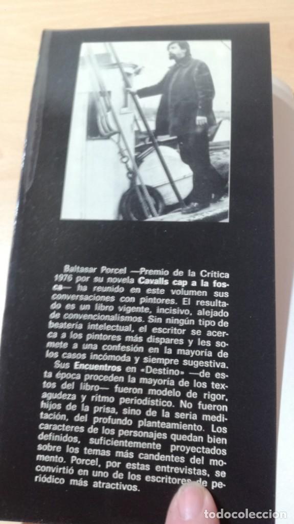 Libros de segunda mano: LA PALABRA DEL ARTE - BALTASAR PORCEL - RAYUELA S-204 OTROS - Foto 3 - 209772285