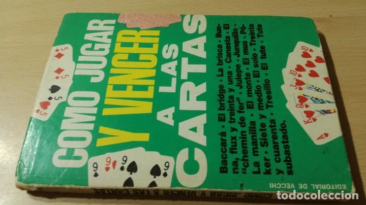 COMO JUGAR Y VENCER A LAS CARTAS - DE VECCHI - J Mª AYMAMI U-104 OTROS (Libros de Segunda Mano - Bellas artes, ocio y coleccionismo - Otros)