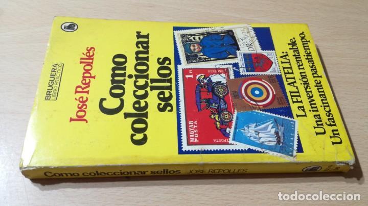 COMO COLECCIONAR SELLOS - JOSE REPOLLES - BRUGUERA U-202 OTROS (Libros de Segunda Mano - Bellas artes, ocio y coleccionismo - Otros)