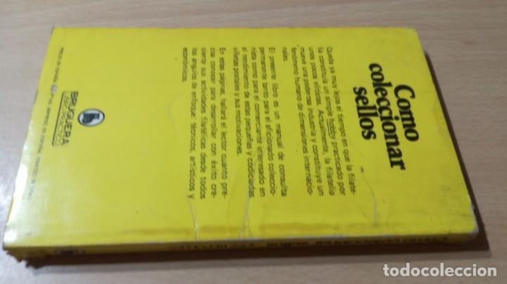 Libros de segunda mano: COMO COLECCIONAR SELLOS - JOSE REPOLLES - BRUGUERA U-202 OTROS - Foto 2 - 209772648