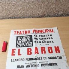 Libros de segunda mano: EL BARON - CARTEL - TEATRO CAMARA DE ZARAGOZA - 1966 U-401 TEATRO. Lote 209775036