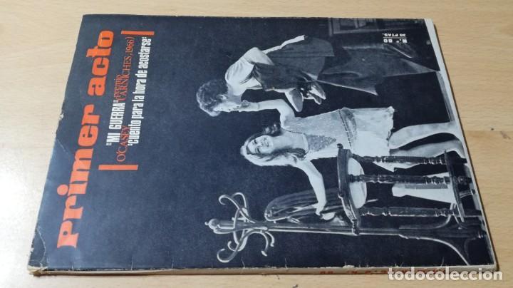 PRIMER ACTO - 80 - 1966 - MI GUERRA ARNICHES - CUENTO HORA ACOSTARSE O´CASEY U-401 TEATRO (Libros de Segunda Mano - Bellas artes, ocio y coleccionismo - Otros)