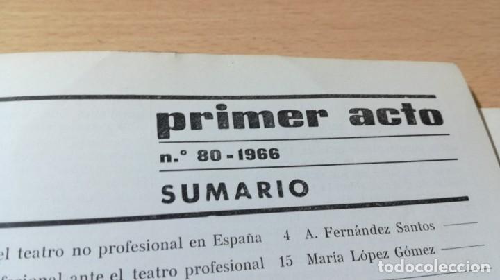 Libros de segunda mano: PRIMER ACTO - 80 - 1966 - MI GUERRA ARNICHES - CUENTO HORA ACOSTARSE O´CASEY U-401 TEATRO - Foto 6 - 209775267
