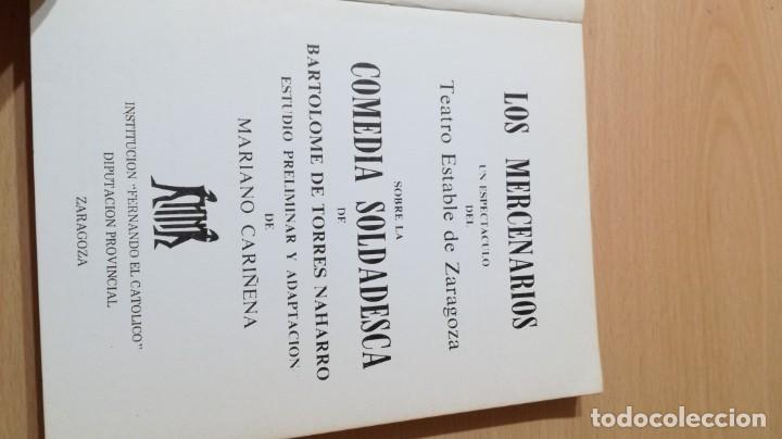 Libros de segunda mano: LOS MERCENARIOS MARIANO CARIÑENA - TEATRO ESTABLE ZARAGOZA 1979 U-403 TEATRO - Foto 3 - 209775362