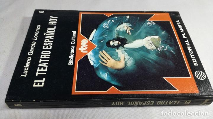 Libros de segunda mano: EL TEATRO ESPAÑOL HOY - 6 - LUCIANO GARCIA LORENZO - PLANETA Z401 TEATRO - Foto 2 - 209775393