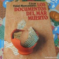 Libros de segunda mano: LOS DOCUMENTOS DEL MAR MUERTO / CÉSAR VIDAL MANZANARES / ALIANZA EDITORIAL PRPM 26. Lote 209776675