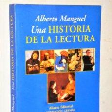 Libros de segunda mano: UNA HISTORIA DE LA LECTURA. Lote 209823525