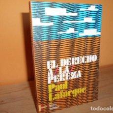 Livros em segunda mão: EL DERECHO A LA PEREZA / PAUL LAFARGUE. Lote 209842505