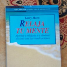 Livros em segunda mão: RELAJA TU MENTE LARRY MOEN. Lote 209844116