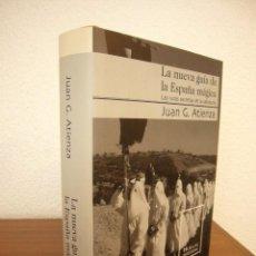 Libros de segunda mano: JUAN G. ATIENZA: LA NUEVA GUÍA DE LA ESPAÑA MÁGICA (MONDADORI, 2002) TAPA DURA. PERFECTO. RARO.. Lote 209853820