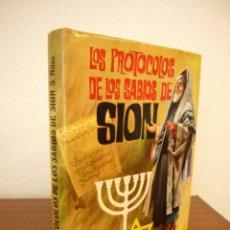 Libros de segunda mano: LOS PROTOCOLOS DE LOS SABIOS DE SIÓN (PETRONIO, 1975) SERGE NILUS. MUY BUEN ESTADO. TAPA DURA.. Lote 209866440