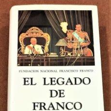 Livres d'occasion: EL LEGADO DE FRANCO. FUNDACIÓN NACIONAL FRANCISCO FRANCO. Lote 209872771