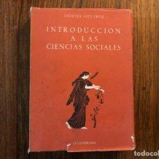 Libros de segunda mano: INTRODUCCIÓN A LAS CIENCIAS SOCIALES. JACQUES LECLEQ. EDITORIAL GUADARRAMA. DERECHO. SOCIOLOGIA. Lote 209880471