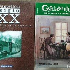 Libri di seconda mano: 2 LIBROS CASTELLONERIES Y MAGDALENA. Lote 209902415