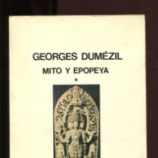 Livros em segunda mão: GEORGES DUMEZIL. MITO Y EPOPEYA. ED. SEIX BARRAL 1977. Lote 209904090