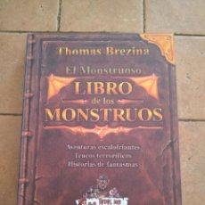Libros de segunda mano: EL MONSTRUOSO LIBRO DE LOS MONSTRUOS - THOMAS BREZINA - CIRCULO DE LECTORES - 223 PAG.----ZXY. Lote 209915141