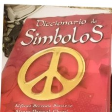 Libros de segunda mano: DICCIONARIO DE SÍMBOLOS - ALFONSO SERRANO SIMARRO - ÁLVARO PASCUAL CHENEL. Lote 209926660