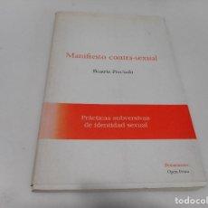 Libros de segunda mano: BEATRIZ PRECIADO MANIFIESTO CONTRA-SEXUAL Q1488A. Lote 209953385