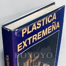 Libros de segunda mano: LOZANO BARTOLOZZI, MARÍA DEL MAR [DIRECTORA]. PLÁSTICA EXTREMEÑA. Lote 210021383