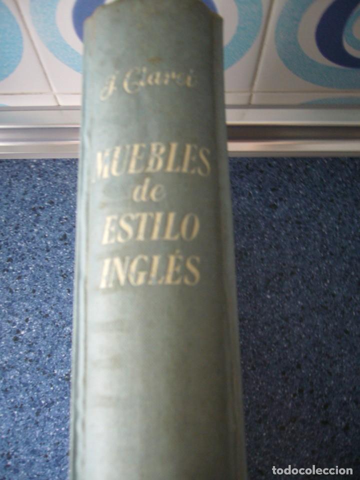 Libros de segunda mano: MUEBLES DE ESTILO INGLÉS - J. CLARET RUBIRA - Foto 2 - 210074221
