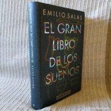 Libros de segunda mano: EL GRAN LIBRO DE LOS SUEÑOS, EMILIO SALAS, CÍRCULO DE LECTORES. 386 PAGS. 621 GRAMOS DE PESO - EX. Lote 210093770