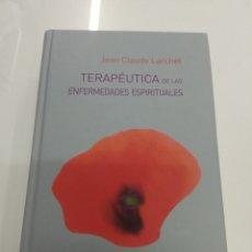 Libros de segunda mano: TERAPÉUTICA DE LAS ENFERMEDADES ESPIRITUALES JEAN CLAUDE LARCHET ED. SIGUEME UNICO RARO. Lote 210099073