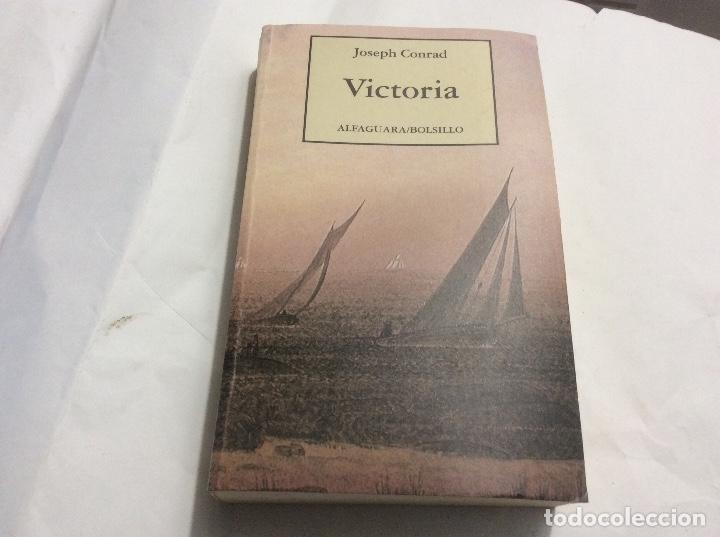 VICTORIA - JOSEPH CONRAD (Libros de Segunda Mano (posteriores a 1936) - Literatura - Otros)