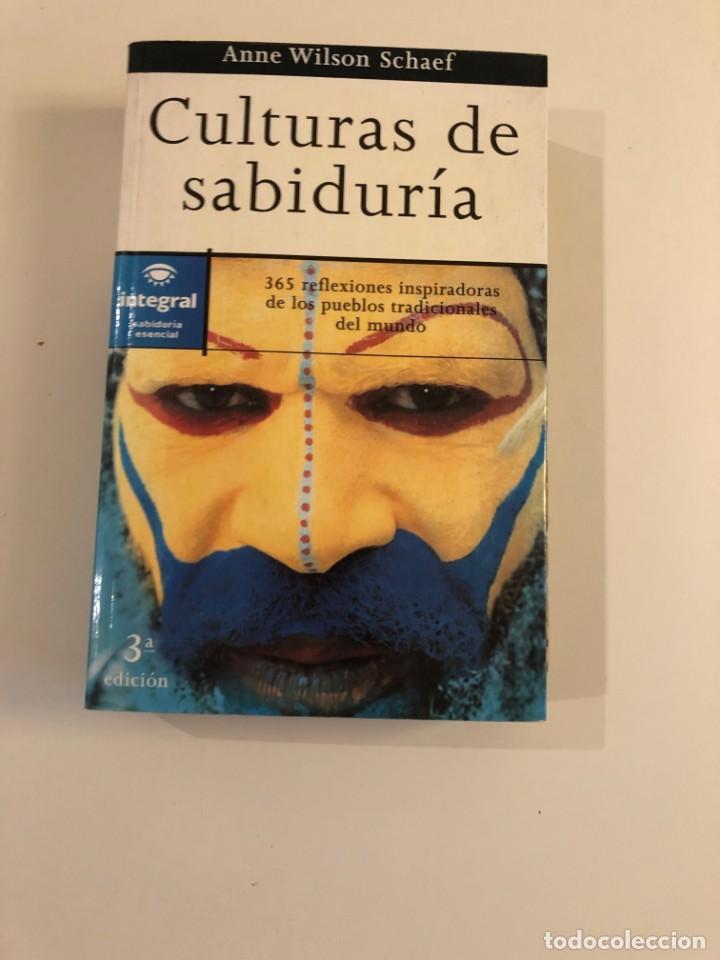 CULTURAS DE SABIDURÍA.A. WILSON SCHAEF. INTEGRAL. 365 REFLEXIONES INSPIRADORAS PUEBLOS TRADICIONALES (Libros de Segunda Mano - Pensamiento - Otros)
