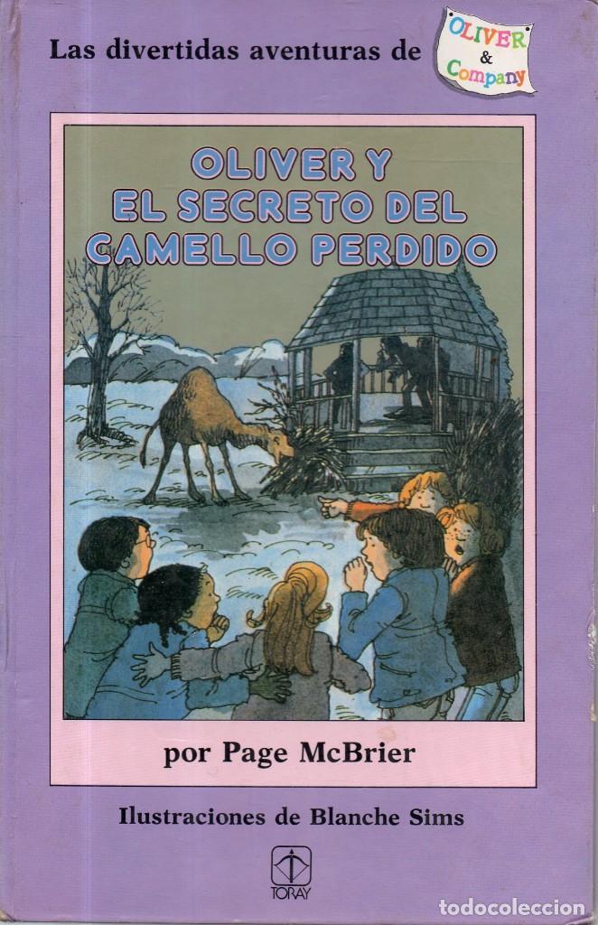 VESIV LIBRO OLIVER Y EL SECRETO DEL CAMELLO PERDIDO DE PAGE MCBRIER (Libros de Segunda Mano - Literatura Infantil y Juvenil - Otros)