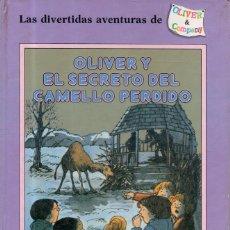 Libros de segunda mano: VESIV LIBRO OLIVER Y EL SECRETO DEL CAMELLO PERDIDO DE PAGE MCBRIER. Lote 210208661