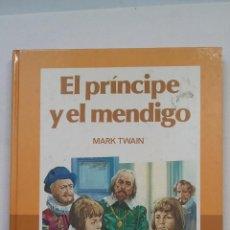 Libros de segunda mano: EL PRINCIPE Y EL MENDIGO. - MARK TWAIN.- CLÁSICOS COLOR EDELVIVES -. TDK322C. Lote 210222708