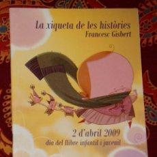 Libros de segunda mano: LA XIQUETA DE LES HISTÒRIES FRANCESC GISBERT. Lote 210223136