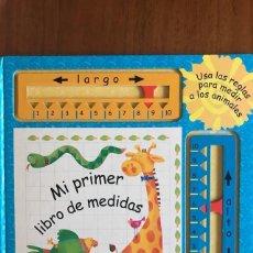 Libros de segunda mano: MI PRIMER LIBRO DE MEDIDAS. UN LIBRO PARA MEDIR A LO LARGO Y A LO ANCHO.. Lote 210225516