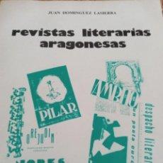 Libros de segunda mano: REVISTAS LITERARIAS ARAGONESAS (DE NORESTE 1932-1936 A ALBAIDA 1977-1979)JUAN DOMÍNGUEZ LASIERRA. Lote 210227905