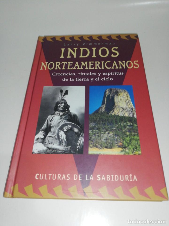 INDIOS NORTEAMERICANOS, LARRY ZIMMERMAN, CULTURAS DE LA SABIDURIA (Libros de Segunda Mano - Pensamiento - Otros)