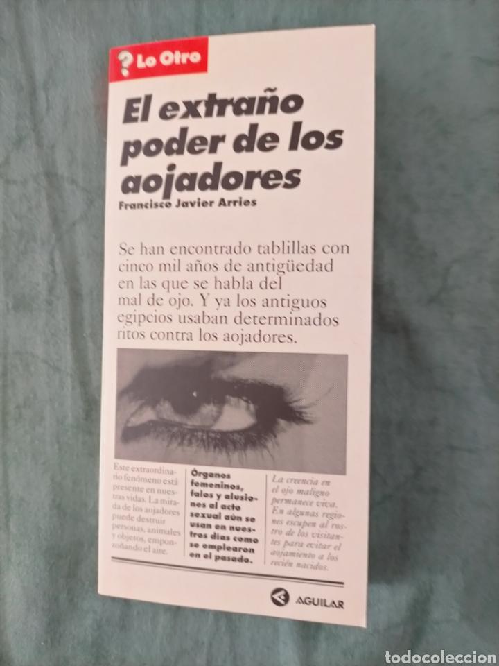 EL EXTRAÑO PODER DE LOS AOJADORES, FRANCISCO JAVIER ARRIES, 1996 (Libros de Segunda Mano - Parapsicología y Esoterismo - Otros)