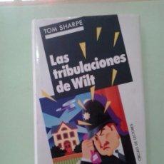 Libros de segunda mano: LMV - LAS TRIBULACIONES DE WILT. TOM SHARPE. Lote 210328253