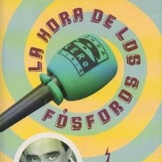 Libros de segunda mano: LA HORA DE LOS FÓSFOROS (FALTO DE CD) - HERRERA, CARLOS - A-PERIO-310. Lote 210334680