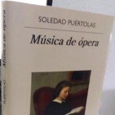 Libros de segunda mano: MÚSICA DE ÒPERA - PUÉRTOLAS, SOLEDAD 1ª EDICIÓN 2019. Lote 210339423