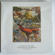Libros de segunda mano: CUADERNOS LITERARIOS. ESCRITORES EN CUDILLERO - 25 ANIVERSARIO. Lote 210341577