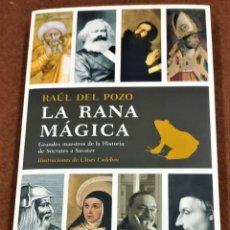 Libros de segunda mano: LA RANA MÁGICA. RAÚL DEL POZO.. Lote 210346606