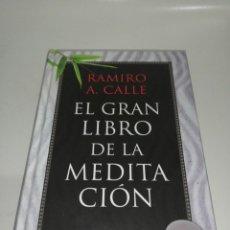 Libros de segunda mano: RAMIRO A. CALLE - EL GRAN LIBRO DE LA MEDITACION. Lote 210350628